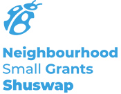 Neighbourhood Small Grants Shuswap